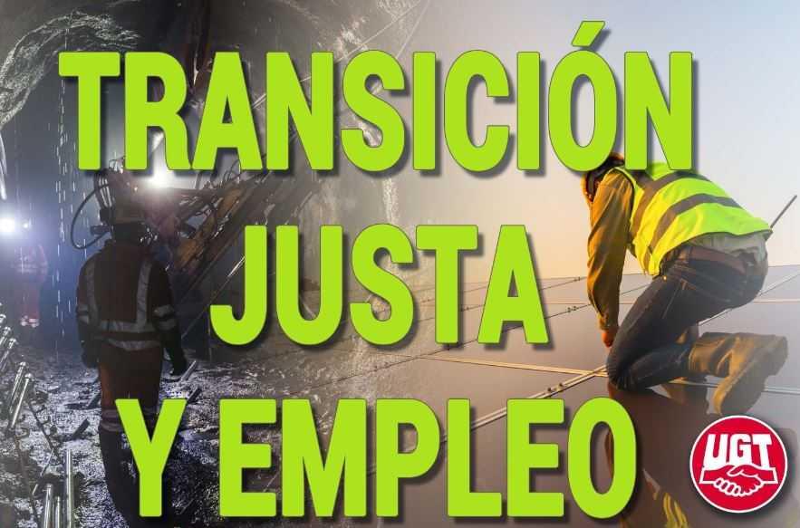 LA TRANSICIÓN ECOLÓGICA DEBE MEJORAR EL EMPLEO, REDUCIR LAS DESIGUALDADES Y SER SOCIALMENTE JUSTA